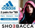 SHOEBACCA: 2 Pairs Of Adidas Shoes For $99