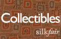 Silkfair: Featured Collectibles