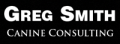 More Greg Smith Canine Consulting Coupons