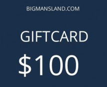 Bigmansland.com $100 Giftcard
