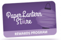 Paper Lantern Store: Up To $25 Off Your Next Purchase With Rewards Program.