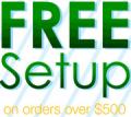 Any Promo: Free Setup On $500+ Order