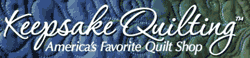 Click to Open KeepsakeQuilting Store