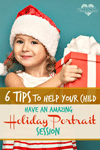 Pintsized Treasures: 6 Tips To Help Your Child Have An Amazing Holiday Portrait Session