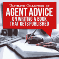 Writers Digest Shop: 83% Off Ultimate Collection Of Agent Advice On Writing A Book That Gets Published
