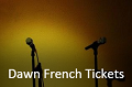 Viagogo: Dawn French Tickets For You